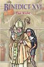 Benedict XVI by Paul Wiebe (Paperback / softback, 2003)