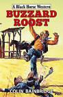 Buzzard Roost by Colin Bainbridge (Hardback, 2015)