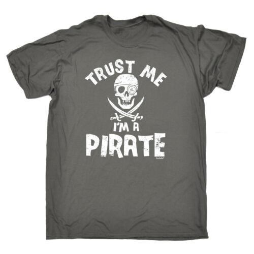 TRUST ME IM A PIRATE T-SHIRT tee rum pirate nerd funny birthday gift present