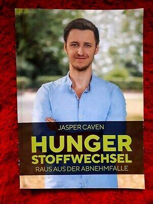 Hungerstoffwechsel - Raus aus der Abnehmfalle von Jasper..