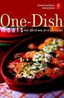 American Heart Association Cookbook: American Heart Association One-Dish Meals : Over 200 All-New, All-in-One Recipes by American Heart Association Staff (2003, Hardcover)