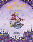 Magic!: New Fairy Tales from Irish Writers by Frances Lincoln Publishers Ltd (Paperback, 2016)