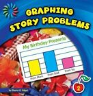 Graphing Story Problems by Sherra G Edgar (Paperback, 2013)