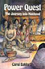 Power Quest: The Journey into Manhood by Carol Batdorf (Paperback, 1990)