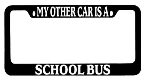 Black METAL License Plate Frame My Other Car Is A School Bus Auto