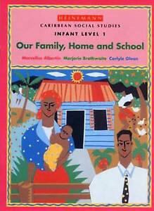 Caribbean-Social-Studies-Infant-Level-1-Our-Family-Home-and-School-by