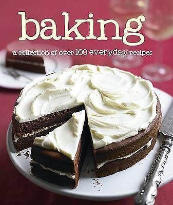 100 Recipes - Baking (Love Food), Love Food Editors, Parragon Books, New Book