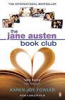The Jane Austen Book Club by Karen Joy Fowler (Paperback, 2007)