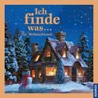Ich finde was, Zur Weihnachtszeit von Walter Wick (2013, Gebundene Ausgabe)
