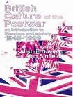 British Culture of the Post-war: An Introduction to Literature and Society, 1945-1999 by Taylor & Francis Ltd (Paperback, 2000)