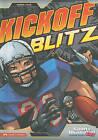 Kickoff Blitz by Blake A Hoena (Hardback, 2010)