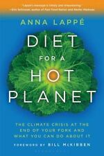 Diet for a Hot Planet: The Climate Crisis at the End of Your Fork and What You C