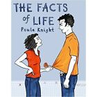 The Facts of Life by Paula Knight (Paperback, 2017)