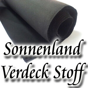 sonnenland stoff cabrio verdeck stoff sonnenlandstoff 150 cm breit in schwarz ebay. Black Bedroom Furniture Sets. Home Design Ideas