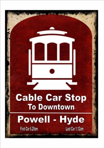 San Francisco Cable Car Stop Sign Vintage Style Reproduction Bus Stop Sign