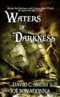Waters of Darkness by Joe Bonadonna, Dave Smith (Paperback / softback, 2013)