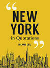 New York in Quotations by Michael Getz (Hardback, 2016)