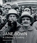 Jane Bown: A Lifetime of Looking by Jane Bown (Hardback, 2015)