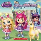 The Baby Unicorn (Little Charmers: 8x8) by Meredith Rusu (Paperback / softback, 2016)