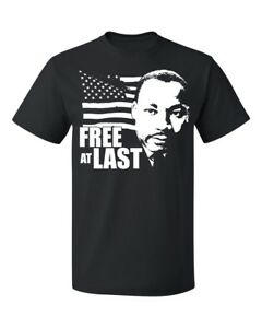 Free At Last Dr Martin Luther King Jr Quote Black History Mens T