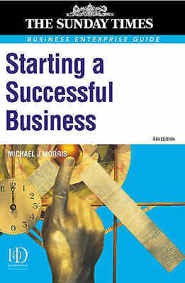 Starting a Successful Business by M.J. Morris (Paperback, 2001)