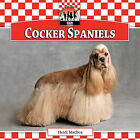 Cocker Spaniels by Heidi Mathea (Hardback, 2010)
