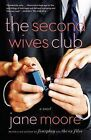 The Second Wives Club by Jane Moore (Paperback / softback)