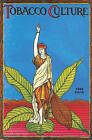 Tobacco Culture - 1906 Reprint by Ross Brown (Paperback / softback, 2009)