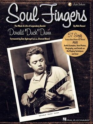 Soul Fingers The Music and Life of Legendary Bassist Donald Duck Dunn 000154326
