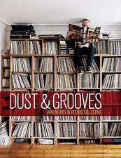Dust and Grooves : Adventures in Record Collecting by Eilon Paz (2015, Hardcover)