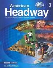 American Headway: Three: Student Book with Online Skills: Proven Success Beyond the Classroom by Oxford University Press (Mixed media product, 2016)