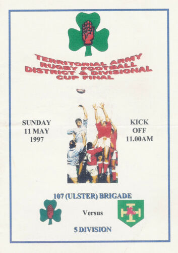 107 Ulster Brigade v 5th Division  Territorial Army Cup Final 1997 RUGBY PROG