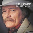12 Classics by Ed Bruce (CD, Apr-2003, VarŠse Sarabande (USA))