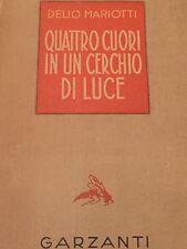 DELIO MARIOTTI - QUATTRO CUORI IN UN CERCHIO DI LUCE 1942