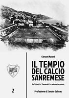 IL TEMPIO DEL CALCIO SANREMESE di Gerson Maceri