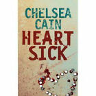 Heartsick by Chelsea Cain (Paperback, 2007)