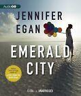 Emerald City by Jennifer Egan (CD-Audio, 2012)
