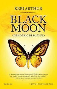 Desiderio-di-sangue-Black-moon-Keri-Arthur-Libro-Nuovo-in-offerta