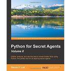 Python for Secret Agents 2e Steven Lott Packt Limited Paperback 9781785283406