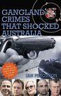 Gangland Crimes That Shocked Australia by Ian Ferguson (Paperback, 2008)