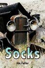 Socks 9781425755737 by Jim Fuller Hardcover