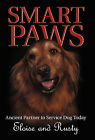 Smart Paws: Ancient Partner to Service Dog Today by Eloise and Rusty (Hardback, 2011)