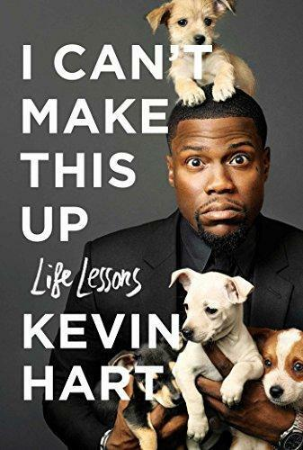 NEW >> I Can't Make This Up: Life Lessons by Kevin Hart (Hardback, 2017)