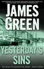 Yesterday's Sins by James Green (Paperback, 2015)