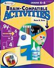 Brain Compatible Activities, Grades 6-8 by David A. Sousa (Paperback, 2016)