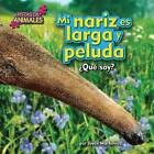 Mi Nariz Es Larga y Peluda (Nose) by Joyce Markovics (Hardback, 2015)