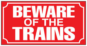 METAL-RAILWAY-SIGN-BEWARE-OF-THE-TRAINS