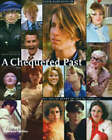 A Chequered Past: The 60's and 70's by Peter Schlesinger, Manolo Blahnik (Hardback, 2004)