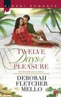 Twelve Days of Pleasure: The Boudreaux Family by Deborah Fletcher Mello (Paperback, 2014)