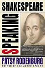 Speaking Shakespeare by Patsy Rodenburg (Paperback, 2004)
